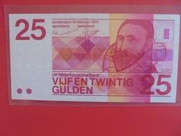 PAYS-BAS 25 GULDEN 1971 PEU CIRCULER (B.6) - [2] 1815-… : Koninkrijk Der Verenigde Nederlanden