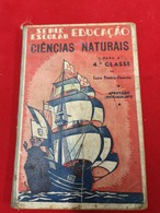 LIVRO ESCOLAR Ciências Naturais - Série Escolar Educação 4ª Classe Livro Da Epoca - Cultura