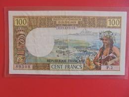 TAHITI-PAPEETE 100 FRANCS 1969-1973 BELLE QUALITE CIRCULER (B.6) - Papeete (Polynésie Française 1914-1985)
