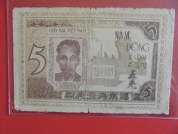 VIETNAM 5 DÔNG 1948 (WPM N°18) CIRCULER (B.6) - Viêt-Nam