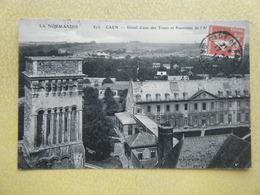 CAEN. L'Eglise De La Trinité. Une Des Tours Et L'Abbaye Aux Dames. - Caen