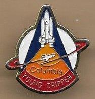 Pin's Fusée Columbia STS-1 John Watts Young - Robert Crippen - Espace