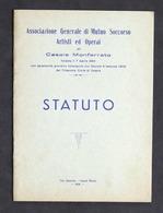 Associazione Generale Mutuo Soccorso Artisti Ed Operai Di Casale - Statuto 1958 - Libros, Revistas, Cómics