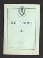 Accademia Filarmonica Di Casale Monferrato - Statuto Sociale - 1945 - Libros, Revistas, Cómics