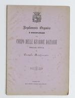 Città Di Casale Monferrato - Regolamento Per Corpo Guardie Daziarie - 1877 - Libros, Revistas, Cómics