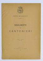 Città Di Casale - Regolamento Dei Cantonieri - 1881 - Libros, Revistas, Cómics
