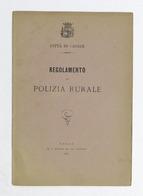 Città Di Casale - Regolamento Di Polizia Rurale - 1881 - Libros, Revistas, Cómics