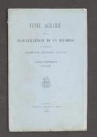 Casale Monferrato - Feste Agrarie Inaugurazione Ricordo A.G. Ottavi - Ed. 1892 - Libros, Revistas, Cómics