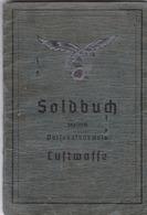 Soldbuch Luftwaffe Passeport Personalausweis De HS (Saint Vith Amel) 1945 Ww2 Armée De L'air Aviation - Documents