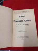 LIVRO ESCOLAR MORAL E EDUCAÇÃO CÍVICA 1933 - Boeken, Tijdschriften, Stripverhalen