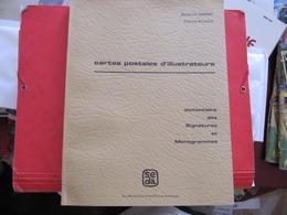 CARTES POSTALES D'ILLUSTRATEURS - DICTIONNAIRE DES SIGNATURES ET MONOGRAMMES - GARNIER - LLUCH - Livres