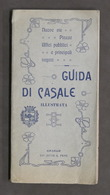 Turismo - Guida Di Casale Illustrata - Via, Piazze, Uffici, Negozi 1912 - RARA - Libros, Revistas, Cómics
