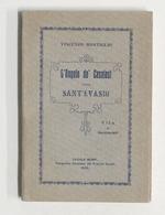 V. Montiglio - L'angelo Dei Casalesi Sant'Evasio Vita E Documenti - 1^ Ed. 1926 - Libros, Revistas, Cómics