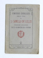 Biografia - Compendio Cronologico Della Vita Di S. Camillo De Lellis - Ed. 1912 - Libros, Revistas, Cómics