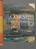 CORSE ILE DE BEAUTE DOM J B GAI  ARTHAUD  1967 - Corse