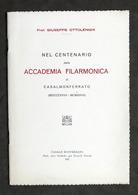 Ottolenghi - Centenario Accademia Filarmonica Casalmonferrato - Casale - 1927 - Libros, Revistas, Cómics