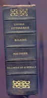 UNIVERS PITTORESQUE DE FIRMIN DIDOT .1838...MALAISIE..POLYNESIE..AUSTRALIE - Books, Magazines, Comics