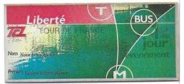 """TICKET BILLET TCL SYTRAL LYON 69 RHONE METRO TRAMWAY AUTOBUS """" LIBERTÉ - 1 JOUR ÉVÉNEMENT - SURCHARGE TOUR DE FRANCE  """" - Métro"""