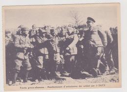 Fronte Greco-Albanese, Manifestazioni D'entusiasmo Dei Soldati Per Il Duce Mussolini  - F.G. - Anni '1940 - War 1939-45