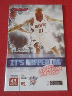 GUÍA PROGRAMA REVISTA O SIMILAR ATLANTA HAWKS Oklahoma City Thunder NBA BALONCESTO USA BASKET BALL BASKETBALL. PHILIPS.. - Deportes