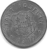 *notgeld Idtsein10 Pfennig  1917  Zn    6623.1 /  F225.1 - [ 2] 1871-1918 : Empire Allemand