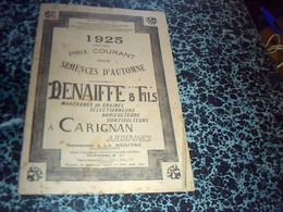Publicité  Agriculture  Livret De 1925 Prix Courant Des Semences D'automne Benaiffe & Fils à Carignan Ardennes - Advertising