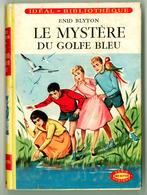"""Idéal Bibliothèque N°228 Avec Jaquette - Enid Blyton - """"Le Mystère Du Golfe Bleu"""" - 1964 - Ideal Bibliotheque"""