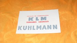 BUVARD ANCIEN KUHLMANN...ENGRAIS DE COMBINAISON KLM TERNAIRES GRANULES.. - K