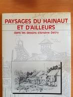 ATH,FRAMERIES,colfontaine,hornu, Warquignies,paturages Mons,ect..dessin D'Arsène Detry Paysages Du Hainaut Et D'ailleurs - Belgique