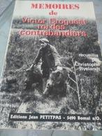 Mémoires De Victor Droguest Roi Des Contrebandiers - Kultur