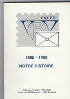 Notre Histoire 1890- 1990 - Postadministraties