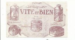 BUVARD .publicité Vite Et Bien - Wassen En Poetsen
