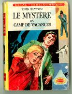 """Idéal Bibliothèque N°262 Avec Jaquette - Enid Blyton - """"Le Mystère Du Camp De Vacances"""" - 1965 - Ideal Bibliotheque"""