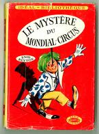 """Idéal Bibliothèque N°251 Avec Jaquette - Enid Blyton - """"Le Mystère Du Mondial Circus"""" - 1963 - Ideal Bibliotheque"""