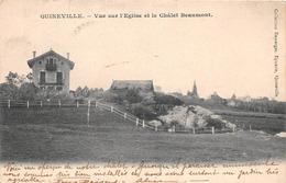 QUINEVILLE - Vue Sur L'Eglise Et Le Châlet Beaumont - France