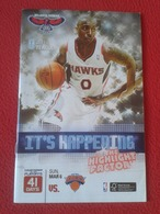 GUÍA PROGRAMA REVISTA O SIMILAR ATLANTA HAWKS NEW YORK KNICKS USA NBA BALONCESTO USA BASKET BALL BASKETBALL . PHILIPS... - Deportes