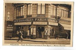 31 TOULOUSE MAISON BLANC MAGASIN DE MODE AUX ELEGANCES PARISIENNES CPA 2 SCANS - Toulouse