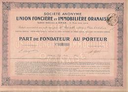 Action Algérienne, SA Union Foncière Et Immobilière Oranaise, Part De Fondateur N°1, 1932, Tous Les Coupons Sauf Un - Afrique