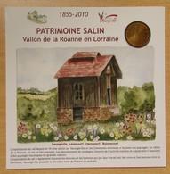 Médaille Touristique Patrimoine Salin 1855-2010 Vallon De La Roanne En Lorraine - Monnaie De Paris