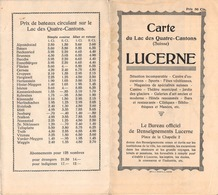 Carte Du Lac Des Quatre-Cantons - Lucerne - Horaire Des Bateaux Et Excursions Avec Prix - Luzern  (~45 X 40 Cm) - Suisse - Tourism Brochures