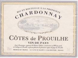 ANCIENNE ETIQUETTE VIN  FRANCAIS  - Côtes De PROUILHE - CHARDONNAY - CAVE DU RAZES 11 240 ROUTIER - Non Classés