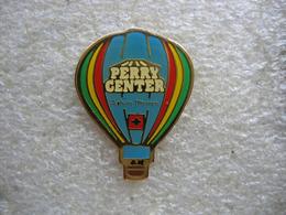 """Pin's Mongolfiere Pour Pub """"PERRY Center"""" En Suisse - Montgolfières"""