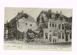 En Belgique.Un Coin De La PLace De La Gare D'Ypres Après Le Bombardement.Ecrite (courrier De Guerre) - Oorlog 1914-18