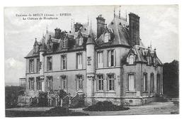 Cpa 02 Environs De Brécy (Aisne) Epieds - Le Château De Moucheton - Edition Myon - France