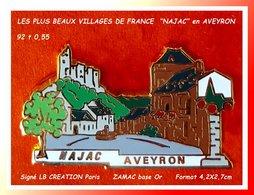 """LES PLUS BEAUX VILLAGES De FRANCE : """"NAJAC""""  AVEYRON, Signé LB CREATIONS 92 T 0,5  Zamac Or, 4,2X2,7cm - Ciudades"""