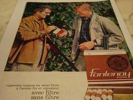 ANCIENNE PUBLICITE CHASSE ET CIGARETTE FONTENOY FITRE OU SANS 1964 - Tabac (objets Liés)