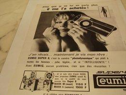 ANCIENNE PUBLICITE  IL ME L A  ACHETEE CAMERA  EUMIG 1966 - Fotografia