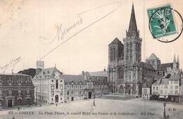 C P A 14 Lisieux Calvados NORMANDIE LA PLACE THIERS LE NOUVEL HOTEL DES POSTES LA CATHEDRALE CIRCULEE - Lisieux