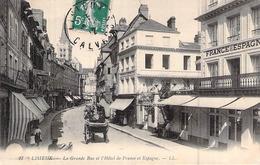 C P A 14 Lisieux Calvados NORMANDIE La Grande Rue L Hotel De France Et D Espagne LL  CIRCULEE - Lisieux