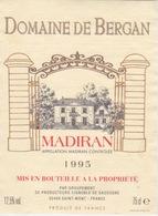 ANCIENNE ETIQUETTE VIN FRANCAIS  - MADIRAN  1995  - DOMAINE DE BERGAN - Madiran